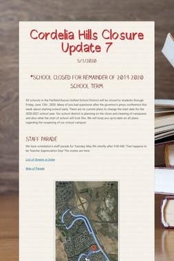 Cordelia Hills Closure Update 7