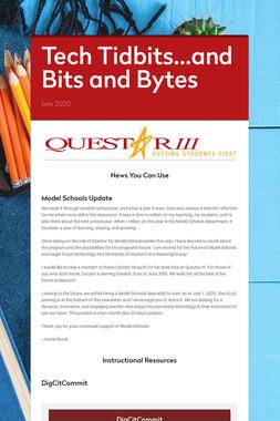 Tech Tidbits...and Bits and Bytes