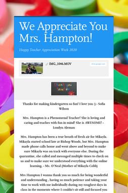 We Appreciate You Mrs. Hampton!