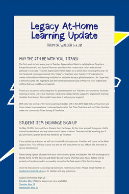Legacy At-Home Learning Update