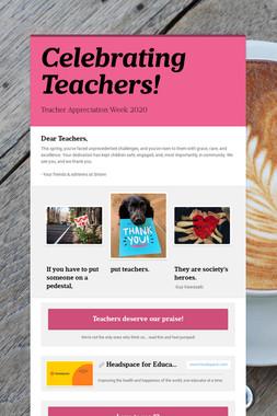 Celebrating Teachers!