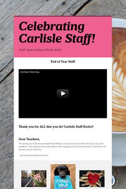 Celebrating Carlisle Staff!