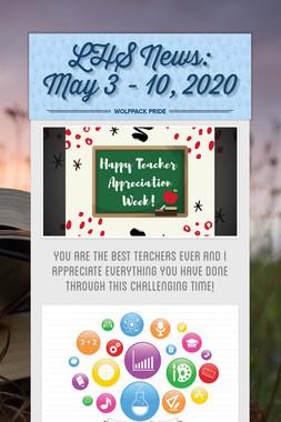 LHS News: May 3 - 10, 2020