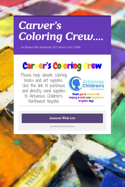 Carver's Coloring Crew....