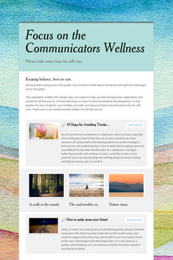Focus on the Communicators Wellness