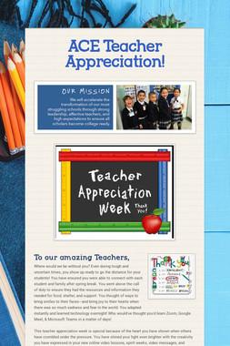 ACE Teacher Appreciation!