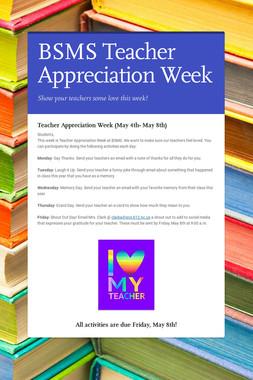 BSMS Teacher Appreciation Week