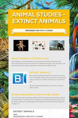 Animal Studies - Extinct Animals