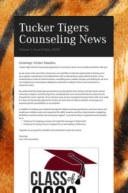 Tucker Tigers Counseling News