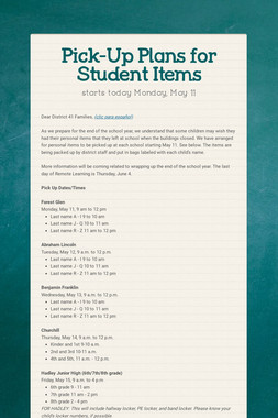 Pick-Up Plans for Student Items
