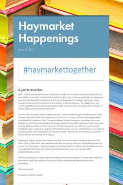 Haymarket Happenings