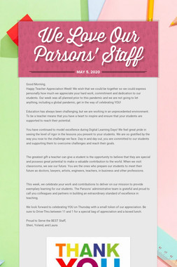 We Love Our Parsons' Staff