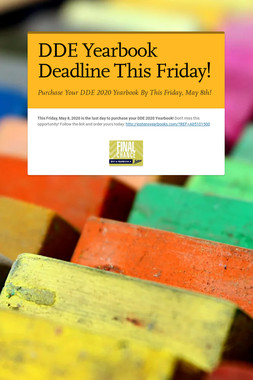 DDE Yearbook Deadline This Friday!