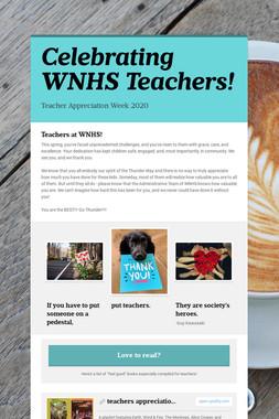 Celebrating WNHS Teachers!