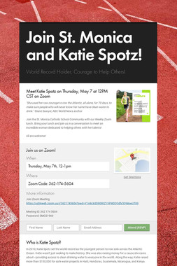 Join St. Monica and Katie Spotz!