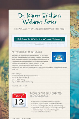 Dr. Karen Erickson Webinar Series