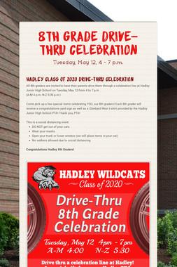 8th Grade Drive-Thru Celebration