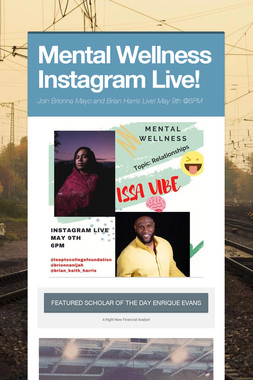 Mental Wellness Instagram Live!