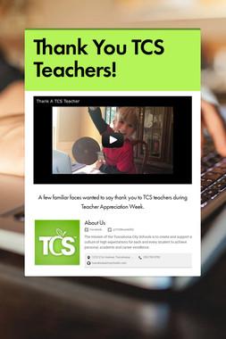Thank You TCS Teachers!