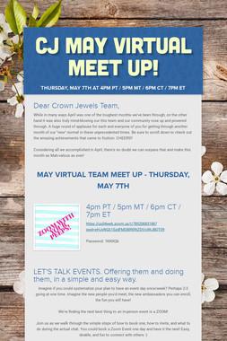 CJ May Virtual Meet Up!