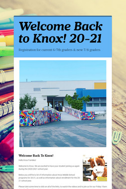 Welcome Back to Knox! 20-21