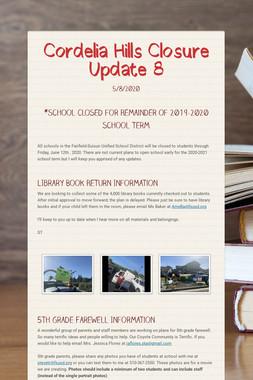 Cordelia Hills Closure Update 8
