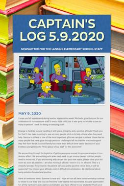 Captain's Log 5.9.2020