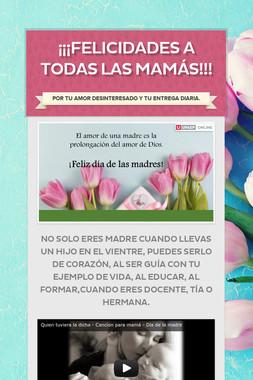 ¡¡¡Felicidades a todas las mamás!!!