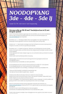 NOODOPVANG      3de - 4de - 5de lj