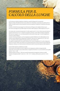 FORMULA PER IL CALCOLO DELLA LUNGHE