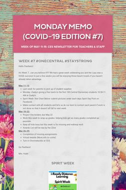 Monday Memo (COVID-19 Edition #7)