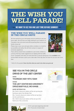 The Wish You Well Parade!