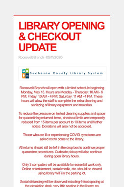 LIBRARY OPENING & CHECKOUT UPDATE