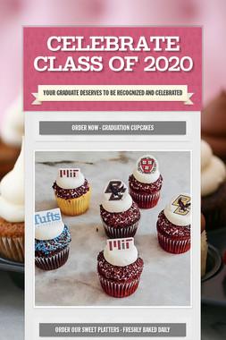 CELEBRATE CLASS OF 2020