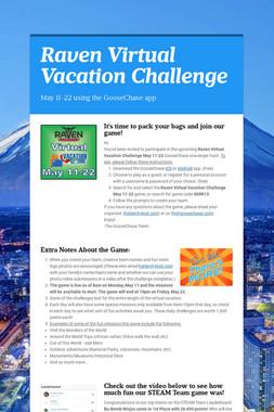Raven Virtual Vacation Challenge