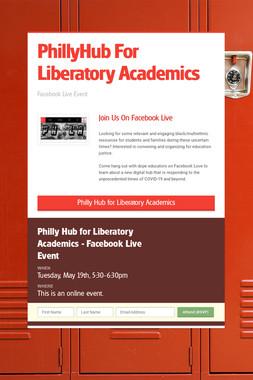 PhillyHub For Liberatory Academics