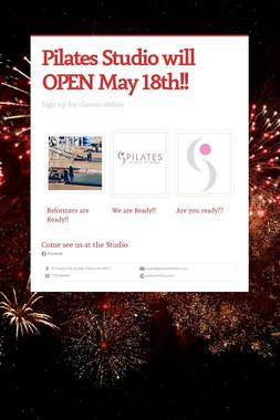 Pilates Studio will OPEN May 18th!!