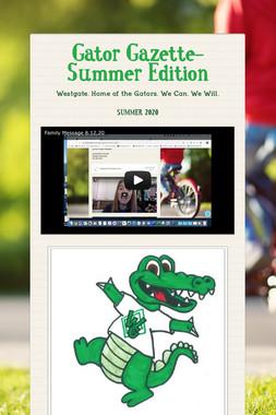 Gator Gazette-Summer Edition