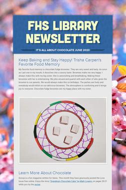 FHS LIBRARY NEWSLETTER