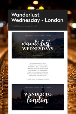 Wanderlust Wednesday - London