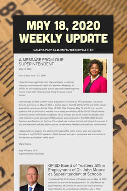 May 18, 2020    Weekly Update