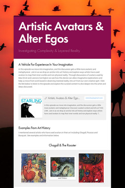 Artistic Avatars & Alter Egos