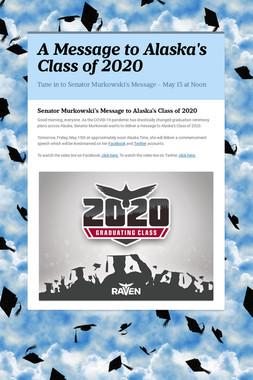 A Message to Alaska's Class of 2020