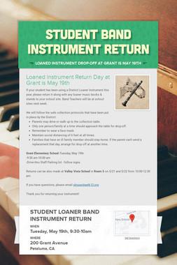 Student Band Instrument Return