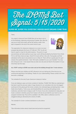 The DCMS Bat Signal: 5/15/2020