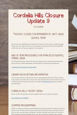 Cordelia Hills Closure Update 9