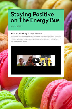 Staying Positive on The Energy Bus