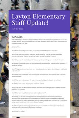 Layton Elementary Staff Update!
