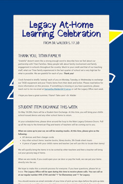 Legacy At-Home Learning Celebration