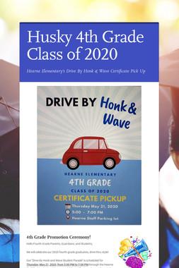 Husky 4th Grade Class of 2020